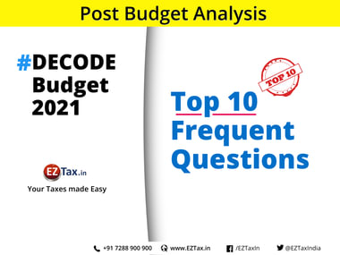 Top 10 frequently asked questions on Indian Budget 2021