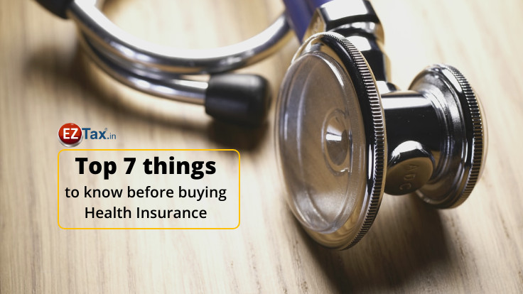 Top 7 things before buying Health Insurance?